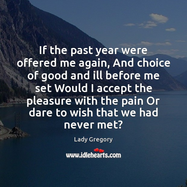 Picture Quote by Lady Gregory