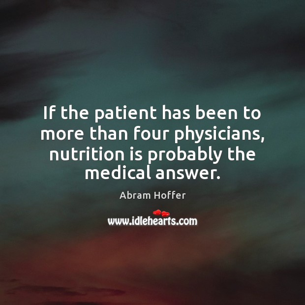 Image, If the patient has been to more than four physicians, nutrition is