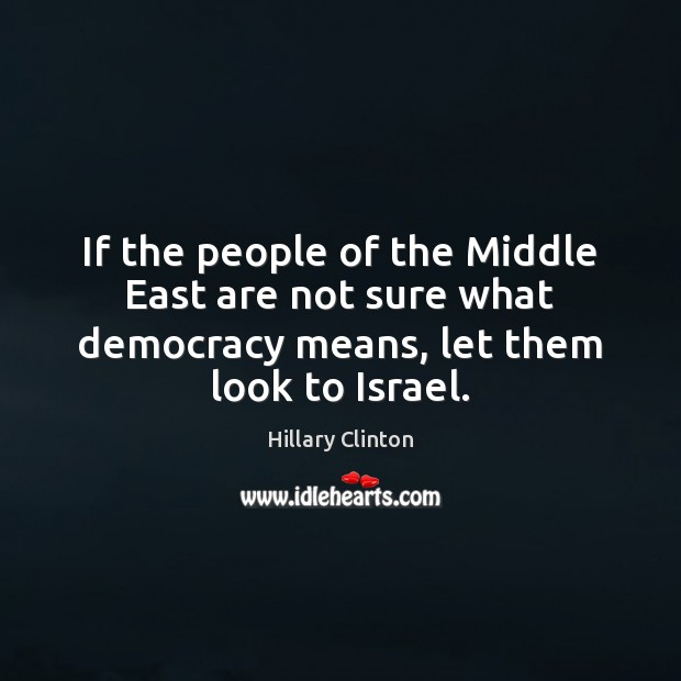 Image, If the people of the Middle East are not sure what democracy