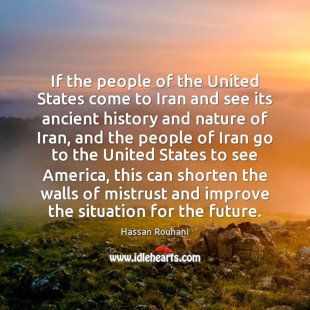 Image, If the people of the United States come to Iran and see