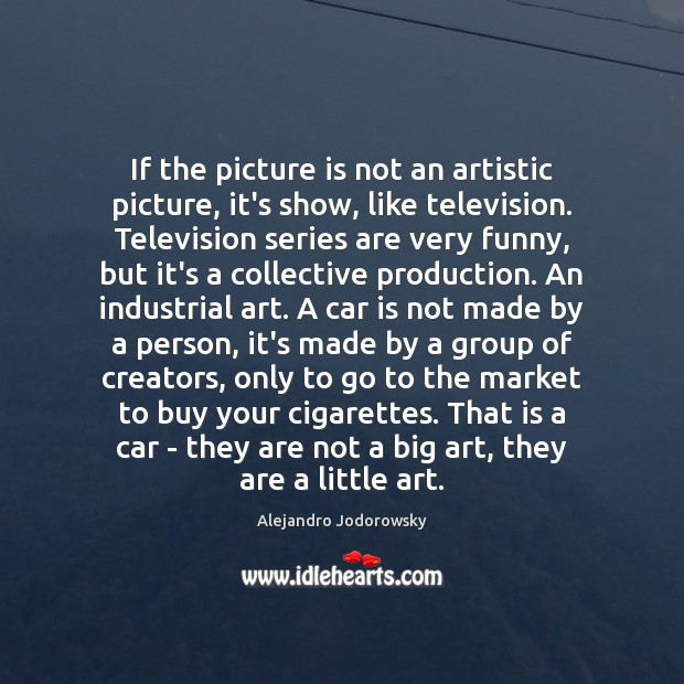 Image, If the picture is not an artistic picture, it's show, like television.