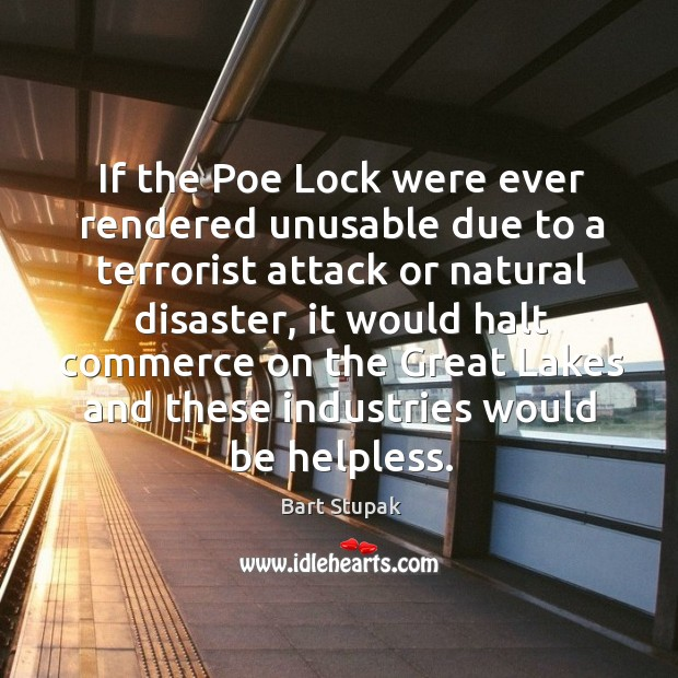 If the Poe Lock were ever rendered unusable due to a terrorist Image
