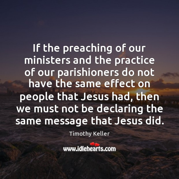 If the preaching of our ministers and the practice of our parishioners Image