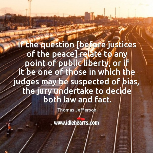 Image, If the question [before justices of the peace] relate to any point