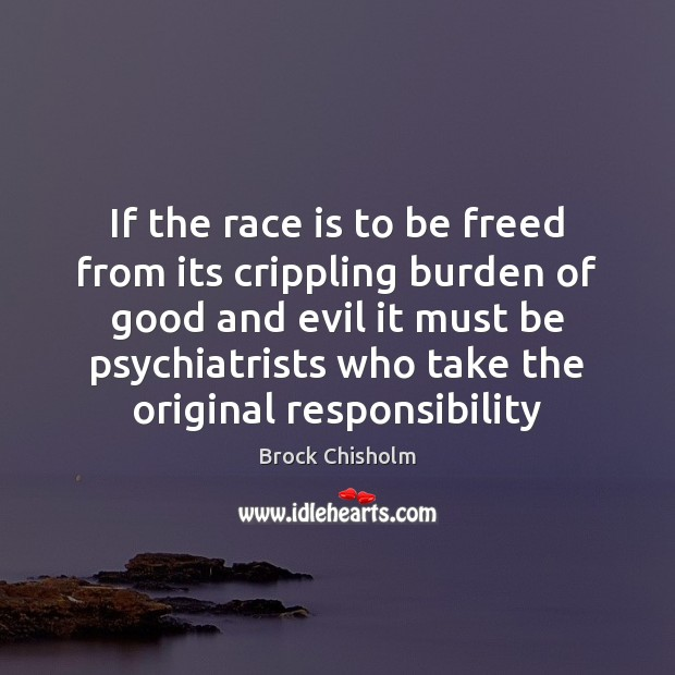 If the race is to be freed from its crippling burden of Image