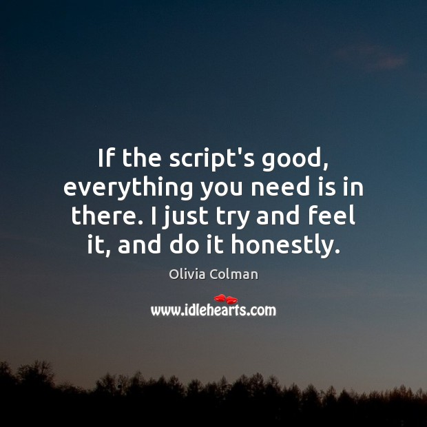 If the script's good, everything you need is in there. I just Image