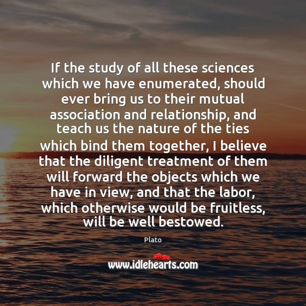 Image, If the study of all these sciences which we have enumerated, should
