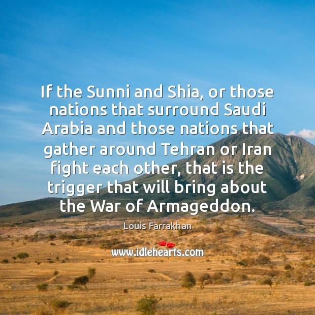 Image, If the Sunni and Shia, or those nations that surround Saudi Arabia