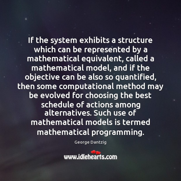 If the system exhibits a structure which can be represented by a Image
