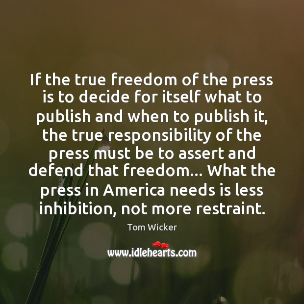 If the true freedom of the press is to decide for itself Image