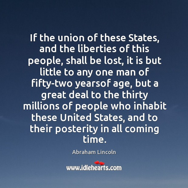 Image, If the union of these States, and the liberties of this people,