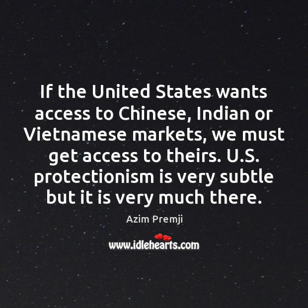 Image, If the United States wants access to Chinese, Indian or Vietnamese markets,
