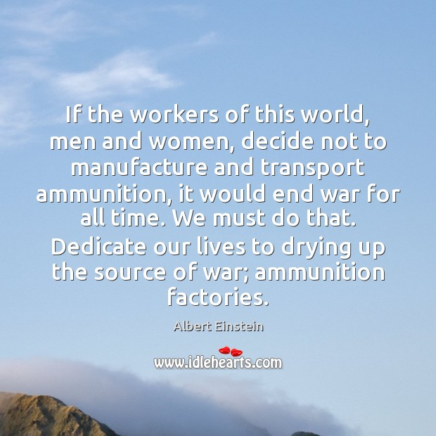 If the workers of this world, men and women, decide not to Image