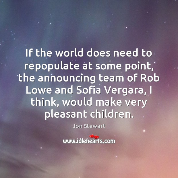 Image, If the world does need to repopulate at some point, the announcing