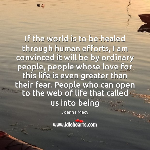 If the world is to be healed through human efforts, I am Image