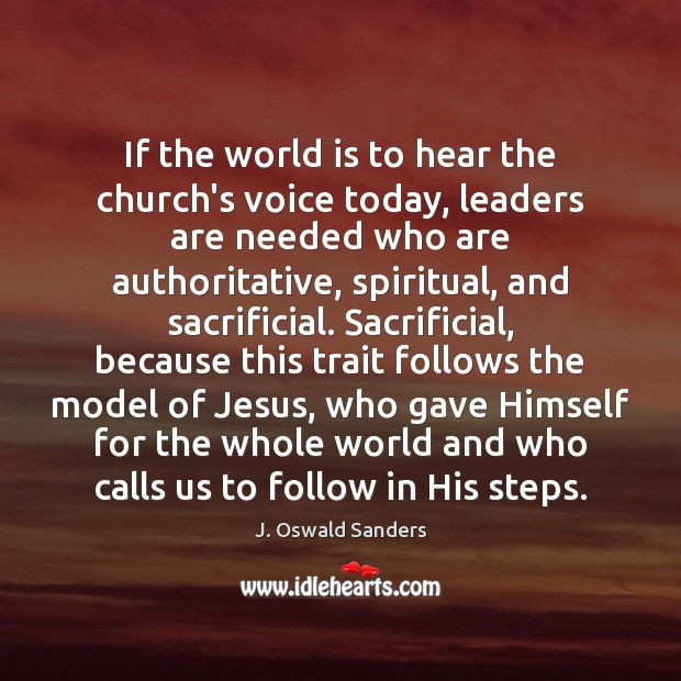 Image, If the world is to hear the church's voice today, leaders are