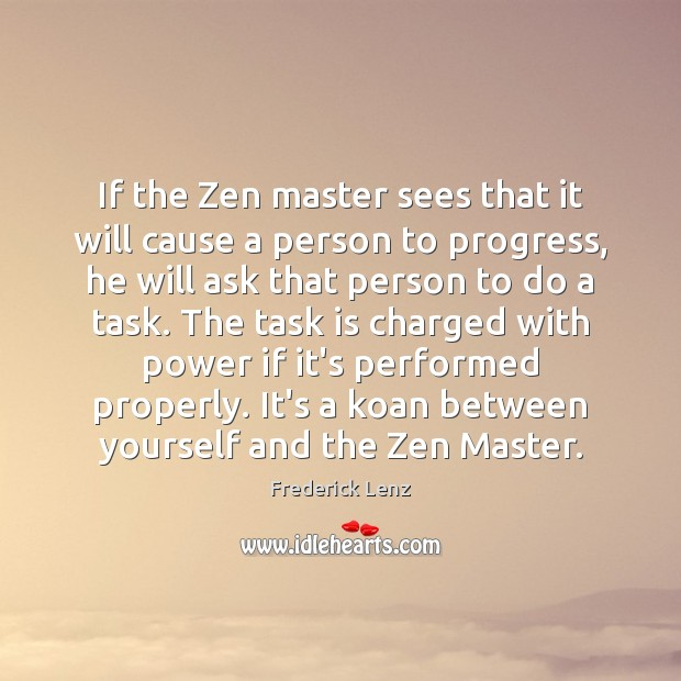 If the Zen master sees that it will cause a person to Image