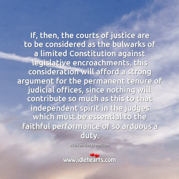 If, then, the courts of justice are to be considered as the Image