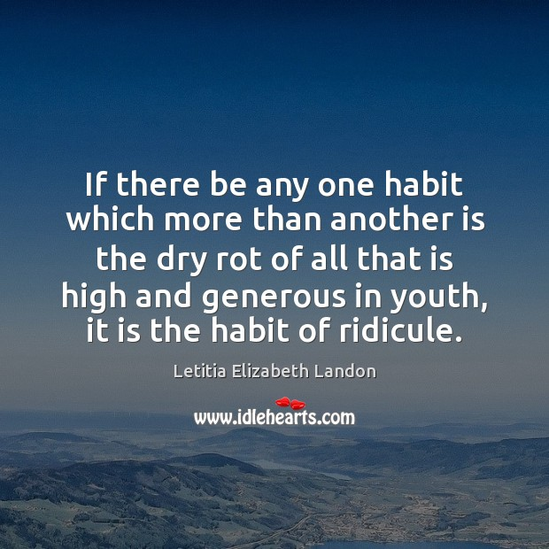 Image, If there be any one habit which more than another is the
