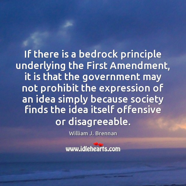 If there is a bedrock principle underlying the First Amendment, it is Image