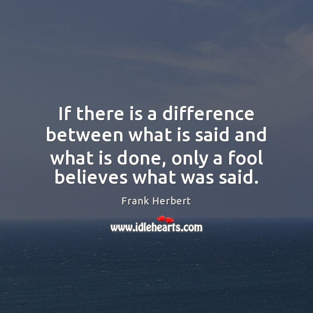 Image, If there is a difference between what is said and what is