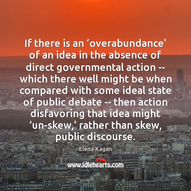If there is an 'overabundance' of an idea in the absence of Image