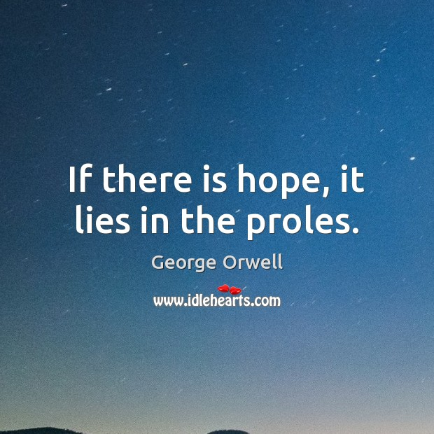 if there is hope it lies Download now from rapidgatornet the proles – if there is hope, it lies in (2017) [mp3] download now from novafilecom the proles – if there is hope, it lies in.