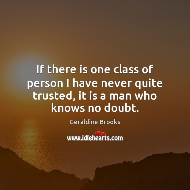 Image, If there is one class of person I have never quite trusted,