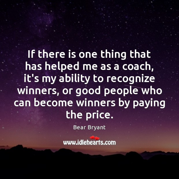 Image, If there is one thing that has helped me as a coach,