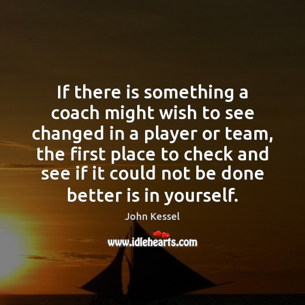Image, If there is something a coach might wish to see changed in