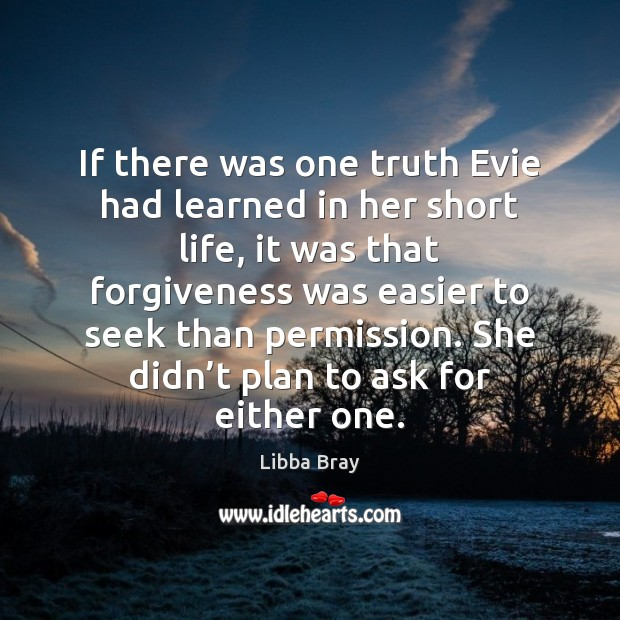 Image, If there was one truth Evie had learned in her short life,