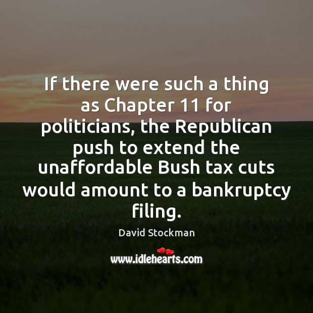If there were such a thing as Chapter 11 for politicians, the Republican Image