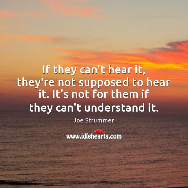 If they can't hear it, they're not supposed to hear it. It's Image