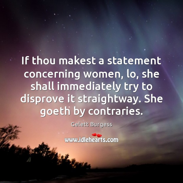 Image, If thou makest a statement concerning women, lo, she shall immediately try