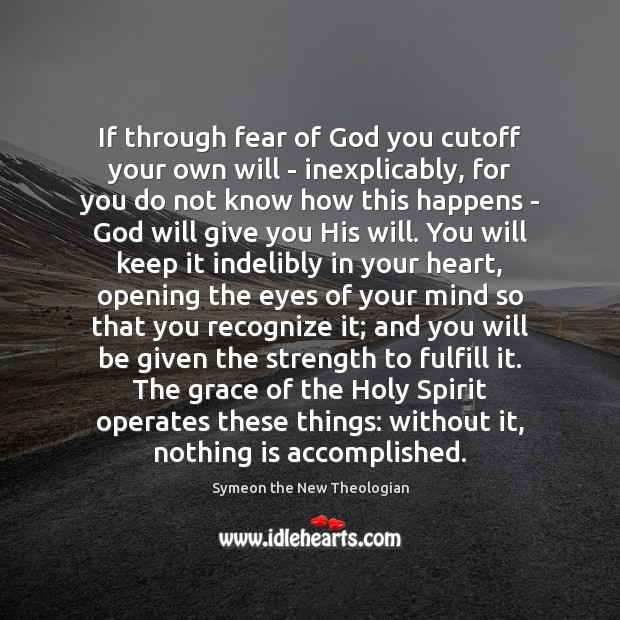 If through fear of God you cutoff your own will – inexplicably, Image