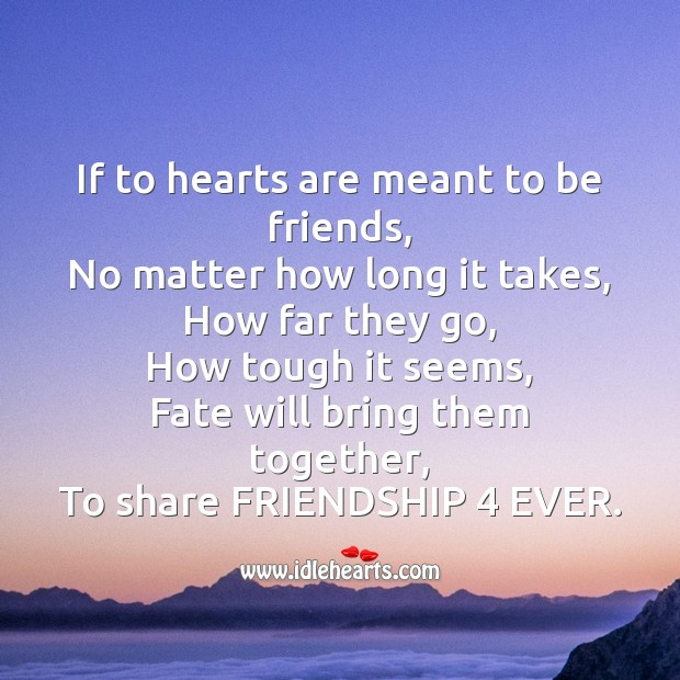 If to hearts are meant to be friends Friendship Day Messages Image