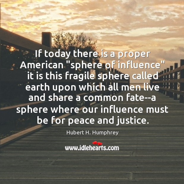 """Image, If today there is a proper American """"sphere of influence"""" it is"""