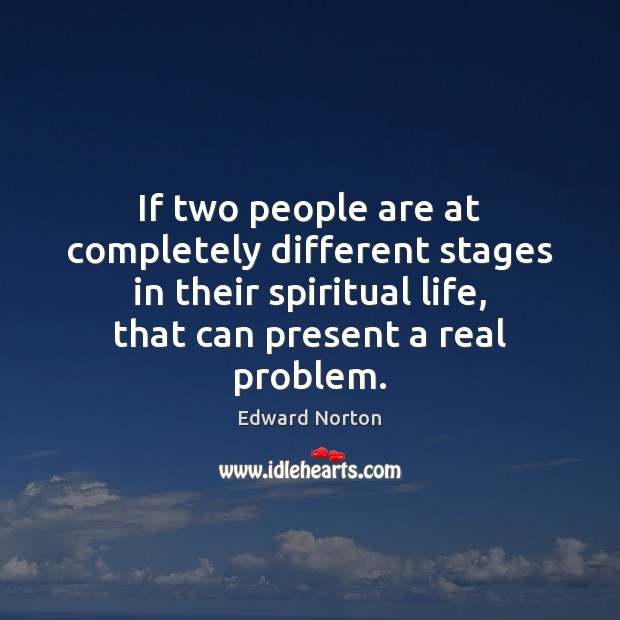 Image, If two people are at completely different stages in their spiritual life,