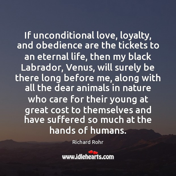 Image, If unconditional love, loyalty, and obedience are the tickets to an eternal