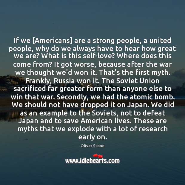 Image, If we [Americans] are a strong people, a united people, why do
