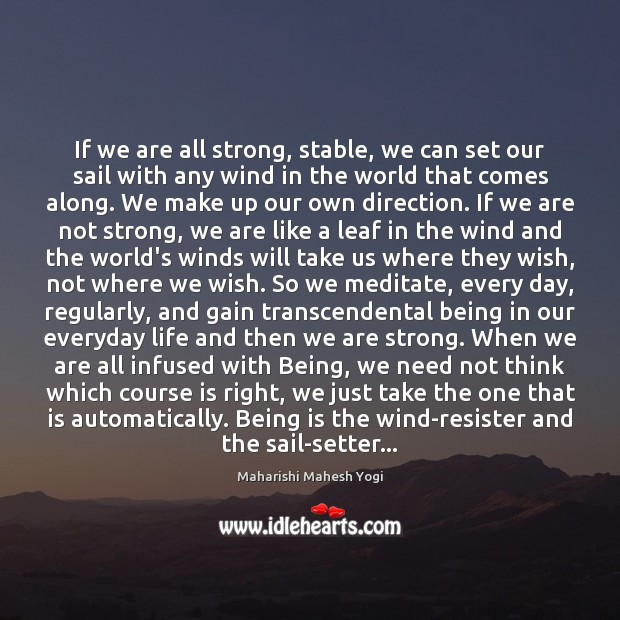 If we are all strong, stable, we can set our sail with Image
