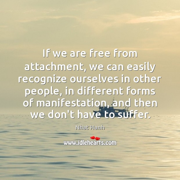Image, If we are free from attachment, we can easily recognize ourselves in
