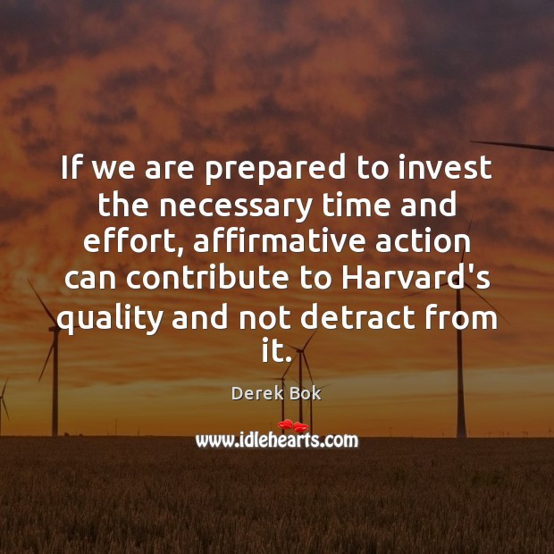 Image, If we are prepared to invest the necessary time and effort, affirmative