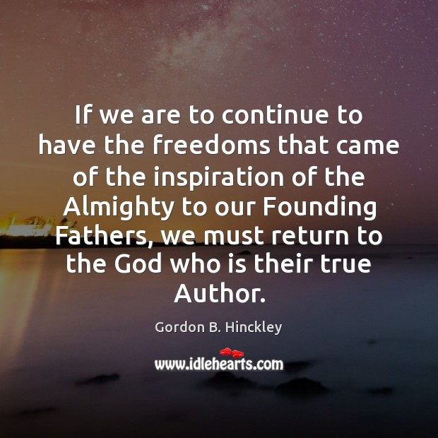 If we are to continue to have the freedoms that came of Image