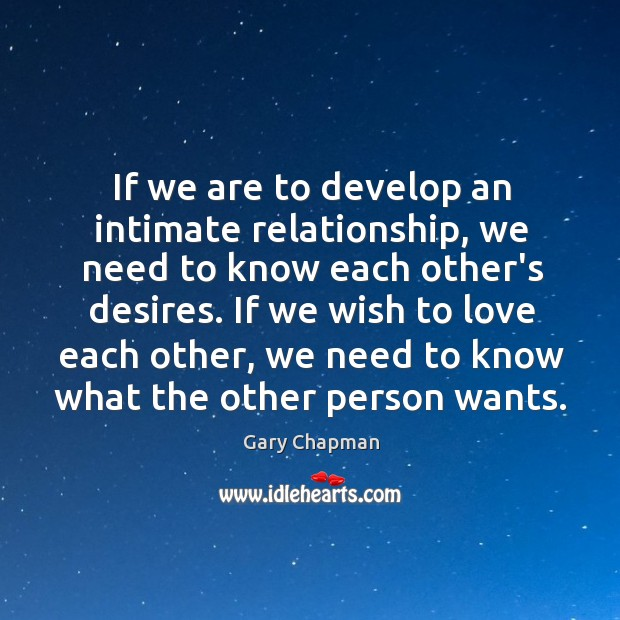 Image, If we are to develop an intimate relationship, we need to know
