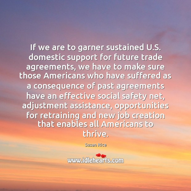 Image, If we are to garner sustained U.S. domestic support for future