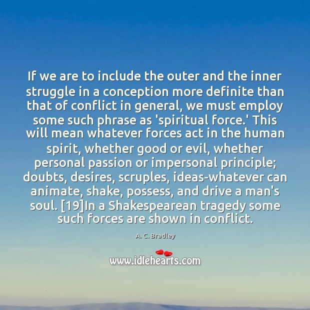 Image, If we are to include the outer and the inner struggle in