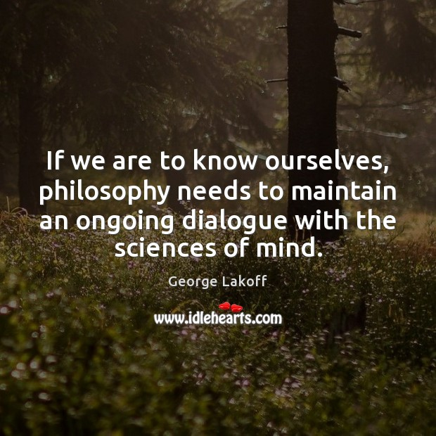 Image, If we are to know ourselves, philosophy needs to maintain an ongoing