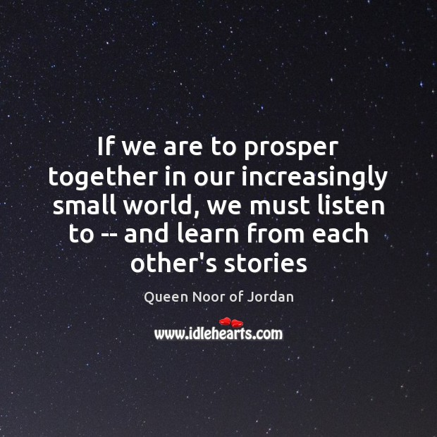Image, If we are to prosper together in our increasingly small world, we