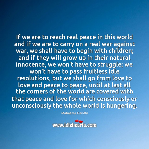 Image, If we are to reach real peace in this world and if